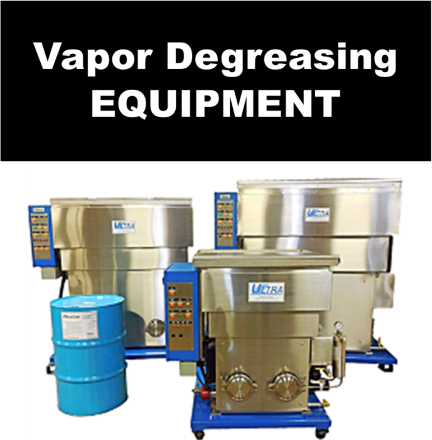 ULTRA™ vapor degreasing equipment